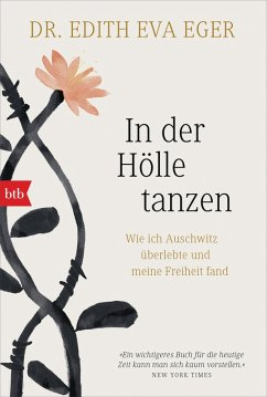 In der Hölle tanzen (eBook, ePUB) - Eger, Edith Eva