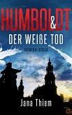 Humboldt und der weiße Tod (eBook, ePUB)