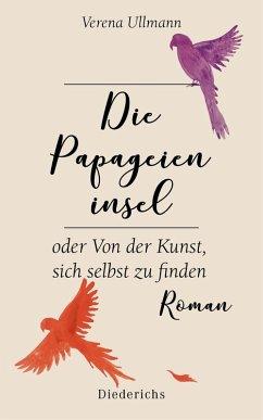 Die Papageieninsel / Prosathek Bd.1 (eBook, ePUB) - Ullmann, Verena