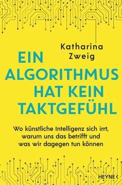 Ein Algorithmus hat kein Taktgefühl (eBook, ePUB) - Zweig, Katharina