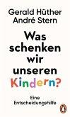 Was schenken wir unseren Kindern? (eBook, ePUB)