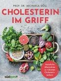 Cholesterin im Griff (eBook, ePUB)