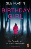 Birthday Girl - Vier Freundinnen. Ein tödliches Geschenk. (eBook, ePUB)