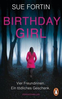 Birthday Girl - Vier Freundinnen. Ein tödliches Geschenk. (eBook, ePUB) - Fortin, Sue