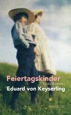 Feiertagskinder - Späte Romane (eBook, ePUB)