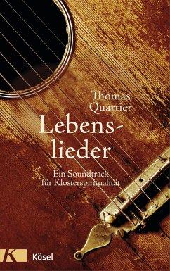Lebenslieder (eBook, ePUB) - Quartier, Thomas