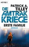 Erste Familie / Die Amtrak Kriege Bd.2 (eBook, ePUB)