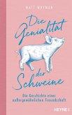 Die Genialität der Schweine (eBook, ePUB)