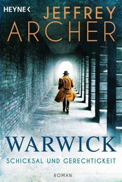 Schicksal und Gerechtigkeit / Die Warwick-Saga Bd.1 (eBook, ePUB) - Archer, Jeffrey