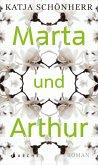 Marta und Arthur (eBook, ePUB)