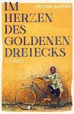Im Herzen des Goldenen Dreiecks (eBook, ePUB)