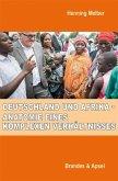 Deutschland und Afrika - Anatomie eines komplexen Verhältnisses