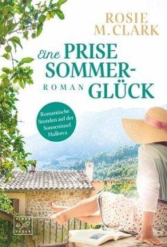 Eine Prise Sommerglück - Clark, Rosie M.