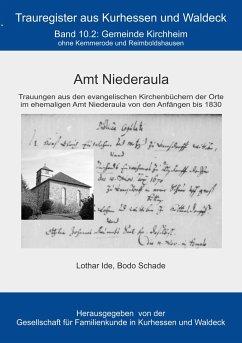 Amt Niederaula - Ide, Lothar; Schade, Bodo