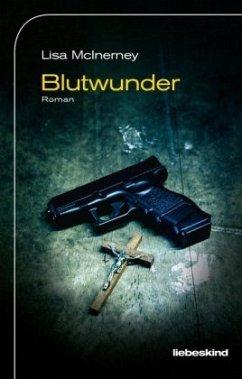 Blutwunder / Ryan Cusack Bd.2 - McInerney, Lisa; Löcher-Lawrence, Werner