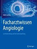 Facharztwissen Angiologie