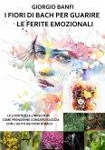 I fiori di Bach per guarire le ferite emozionali (eBook, ePUB)