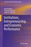 Institutions, Entrepreneurship, and Economic Performance (eBook, PDF)