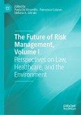 The Future of Risk Management, Volume I (eBook, PDF)
