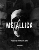 Metallica - The Stories Behind the Songs
