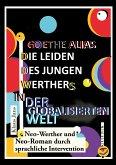 Goethe alias die Leiden des jungen Werthers in der globalisierten Welt (eBook, ePUB)