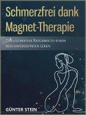 Schmerzfrei dank Magnet-Therapie (eBook, ePUB)