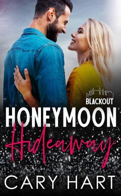 Honeymoon Hideaway (Blackout Series) (eBook, ePUB)