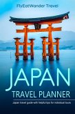 Japan Travel Planner: Japan Travel Guide With Helpful Tips For Individual Tours (eBook, ePUB)