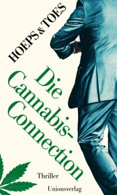 Die Cannabis-Connection - Toes, Jac.; Hoeps, Thomas