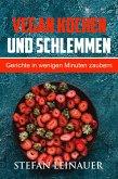 Vegan kochen und schlemmen (eBook, ePUB)