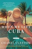 When We Left Cuba (eBook, ePUB)