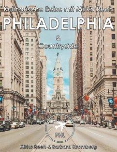 Philadelphia, Kulinarische Reise mir Mirko Reeh (eBook, ePUB)