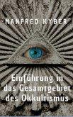 Einführung in des Gesamtgebiet des Okkultismus (eBook, ePUB)