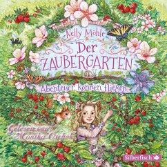 Abenteuer können fliegen / Der Zaubergarten Bd.2 (3 Audio-CDs) - Möhle, Nelly