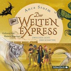 Zwischen Licht und Schatten / Der Welten-Express Bd.2 (5 Audio-CDs) - Sturm, Anca