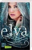 Der weiße Drache / Elya Bd.1