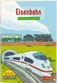 Eisenbahn / Pixi Wissen Bd.28
