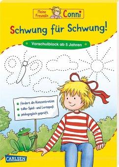 Schwung für Schwung. Vorübungen zum Schreiben / Conni Gelbe Reihe Bd.46 - Sörensen, Hanna