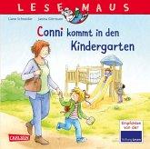 Conni kommt in den Kindergarten / Lesemaus Bd.9
