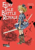 Fairy Tale Battle Royale Bd.1