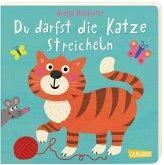 Du darfst die Katze streicheln - Mitmachbuch ab 18 Monaten