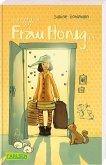 Und plötzlich war Frau Honig da / Frau Honig Bd.1