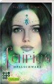 Opalschwarz / Fairies Bd.4