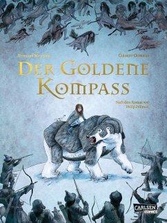 Der goldene Kompass - Die Graphic Novel zum Roman - Melchior, Stéphane; Melchior, Stéphane
