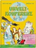 Die Umweltkonferenz der Tiere