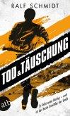 Tod und Täuschung / Jan Schröder Bd.2