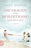 Eine neue Zeit / Die Frauen vom Nordstrand Bd.1