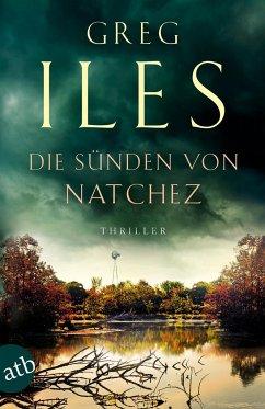 Die Sünden von Natchez / Penn Cage Bd.6 - Iles, Greg