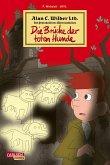 Die Brücke der toten Hunde / Alan C. Wilder Bd.1