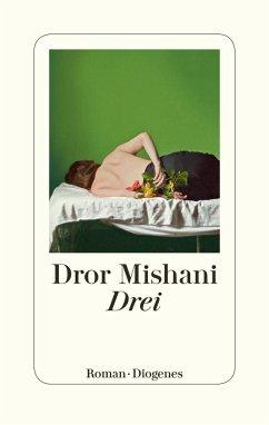 Drei - Mishani, Dror A.